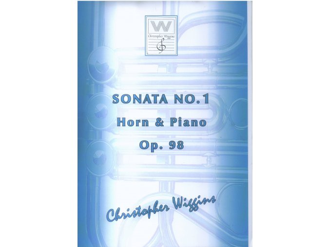 Sonata No.1 Horn & Piano Op. 98 - Christopher Wiggins