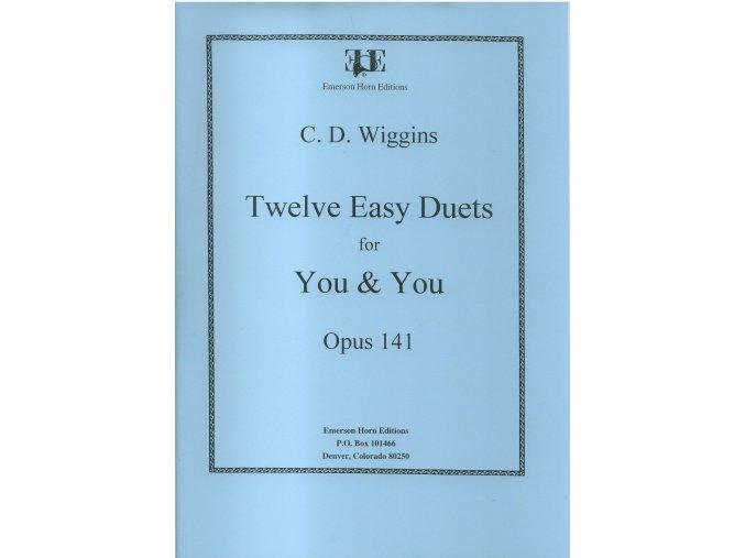 Twelve easy duets op.141 (lesní roh dueta) - C.D.Wiggins