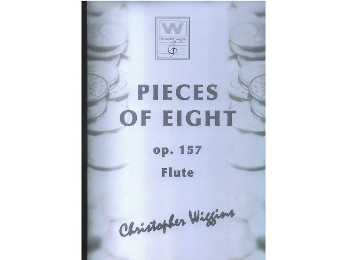 Pieces of Eight op. 157 (Flute/piano) - Ch.D.Wiggins