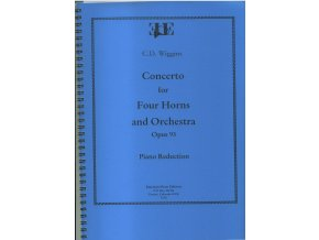Concerto for Four Horns and Orchestra - Opus 93 - C.D.Wiggins - Full A4 Score