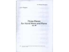 Three Pieces for Hand Horn and Piano op.88 - C.D.Wiggins