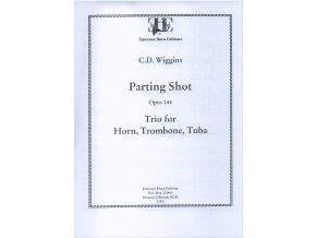 """The parting Shot"" op.144 (Lesní roh/Trombon/Tuba) - C.D.Wiggins"