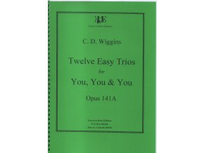 Twelve easyTrios op. 141A - C.D.Wiggins