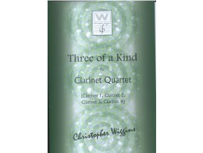 Three of a Kind for Clarinet  - qartet from Ch.Wiggins