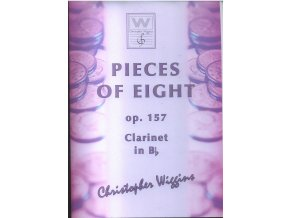 Pieces of Eight op. 157 (Clarinet/piano) - Ch.D.Wiggins