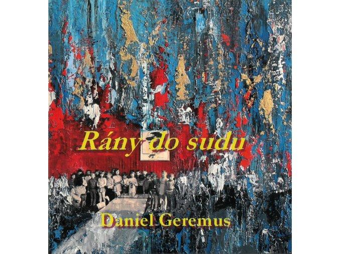 Kniha Rány do sudu Daniel Geremus