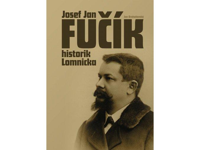 Přebal knihy o J. J. FUčíkovi