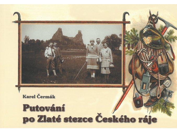 Kniha Putování po Zlaté stezce Českého ráje