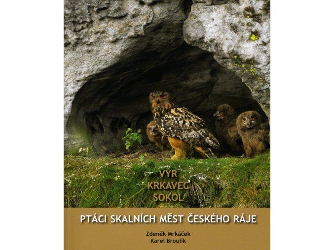 Kniha Ptáci sklaních měst Českého ráje