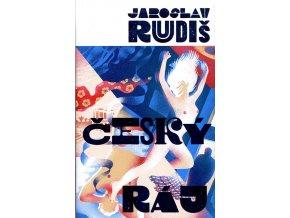 Kniha J. Rudiš Český ráj