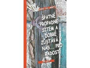 Kniha LEV H ART Špatné propadne sítem...