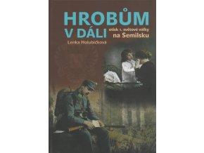 Kniha Hrobům v dáli – otisk 1. světové války na Semilsku