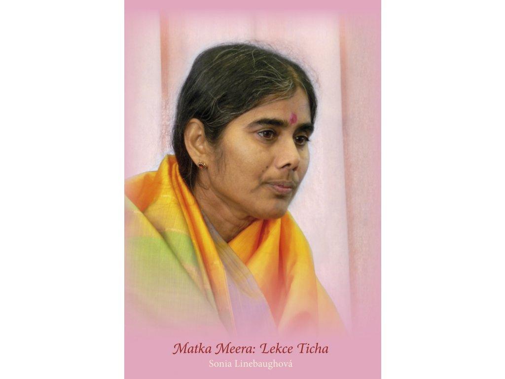 Sonia Linebaugh: Matka Meera: LekceTicha