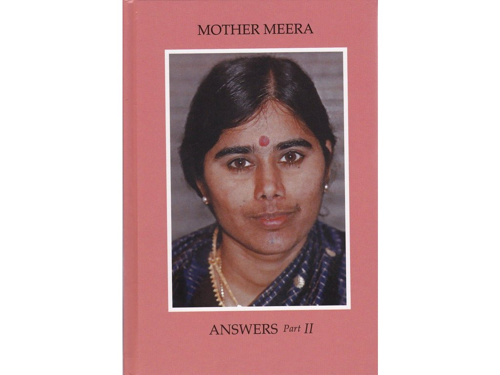 English - Mother Meera: Answers Part II