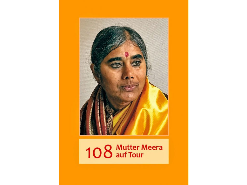 Deutsch - 108 Mutter Meera auf Tour