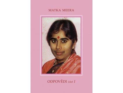 Matka Meera: Odpovědi – částI