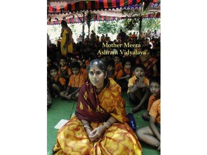 Obrazová publikace o škole Matky Meery v Indii