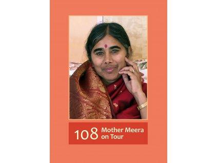 English - 108 - Mother Meera on Tour
