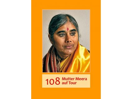 Deutsch - 108 Mutter Meera auf Tour