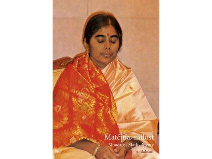 Adilakšmí: Matčina milost MoudrostMatkyMeery