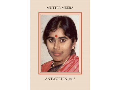 Deutsch - Mutter Meera: Antworten I