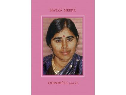 Matka Meera: Odpovědi – částII