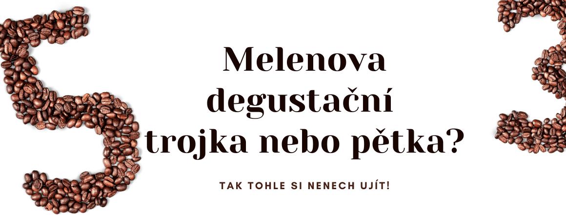 Melenova degustace kávy