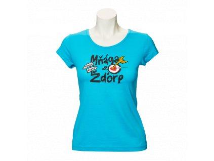 Modré tričko Takže dobrý - dámské
