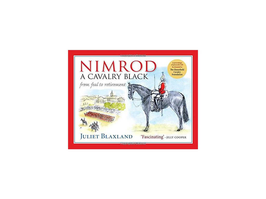 94 nimrod a cavalry black from foal to retirement juliet blaxland