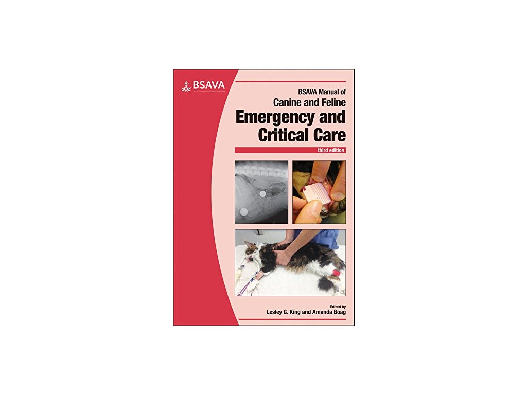1051 bsava manual of canine and feline emergency and critical care bsava british small animal veterinary association lesley g king amanda boag