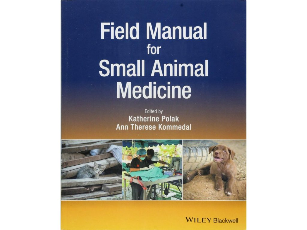 1087 field manual for small animal medicine katherine polak ann therese kommedal