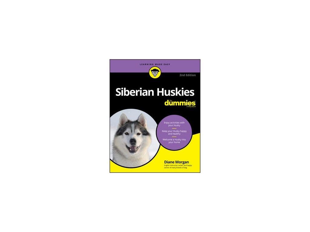 Siberian Huskies For Dummies, 2nd Edition