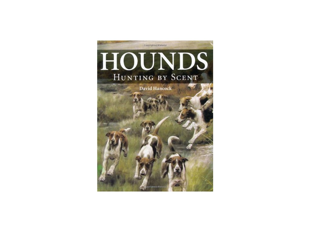 1360 hounds hunting by scent david hancock