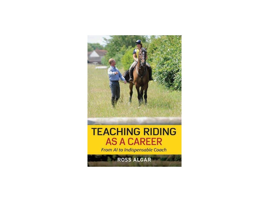 1507 teaching riding as a career from ai to indispensable coach ross algar