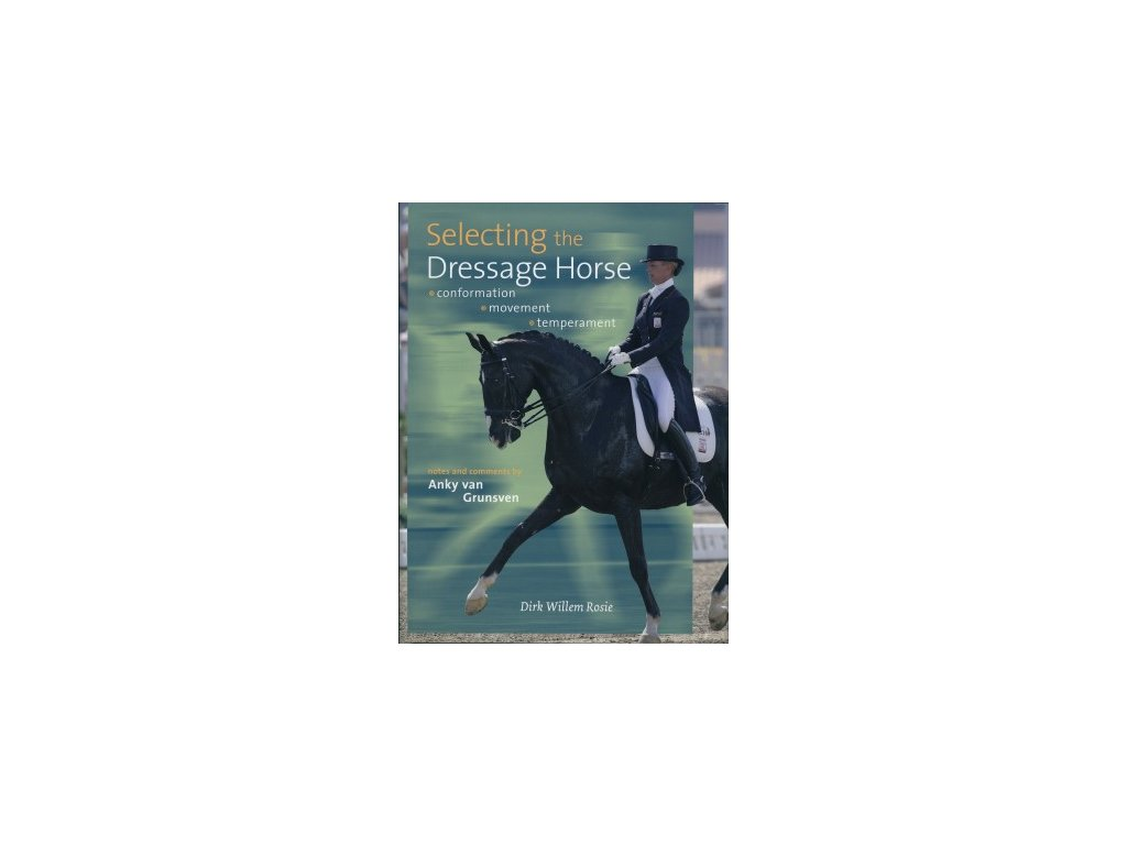 1522 selecting the dressage horse dirk willem rosie