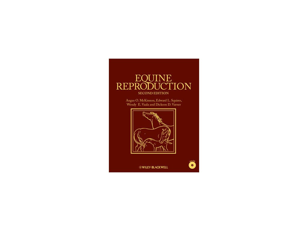 1558 equine reproduction 2nd edition angus o mckinnon edward l squires wendy e vaala dickson d varner