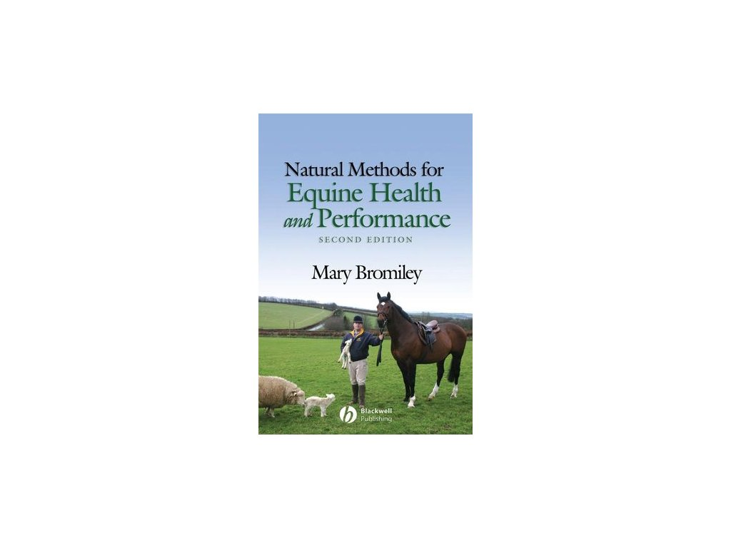 1588 natural methods for equine health and performance 2nd edition mary bromiley