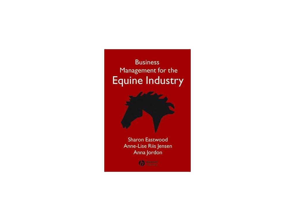 1624 business management for the equine industry sharon eastwood anne lise riis jensen anna jordon