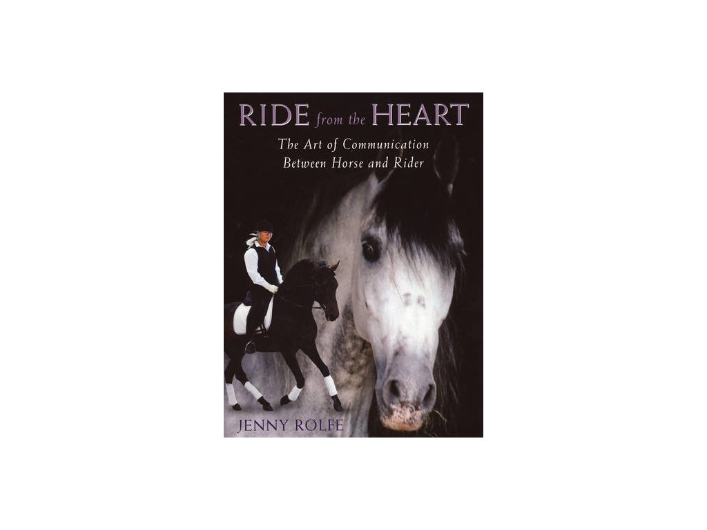 1690 ride from the heart jenny rolfe