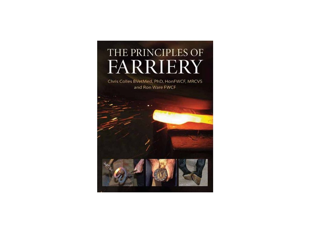 1693 the principles of farriery christopher colles ron ware