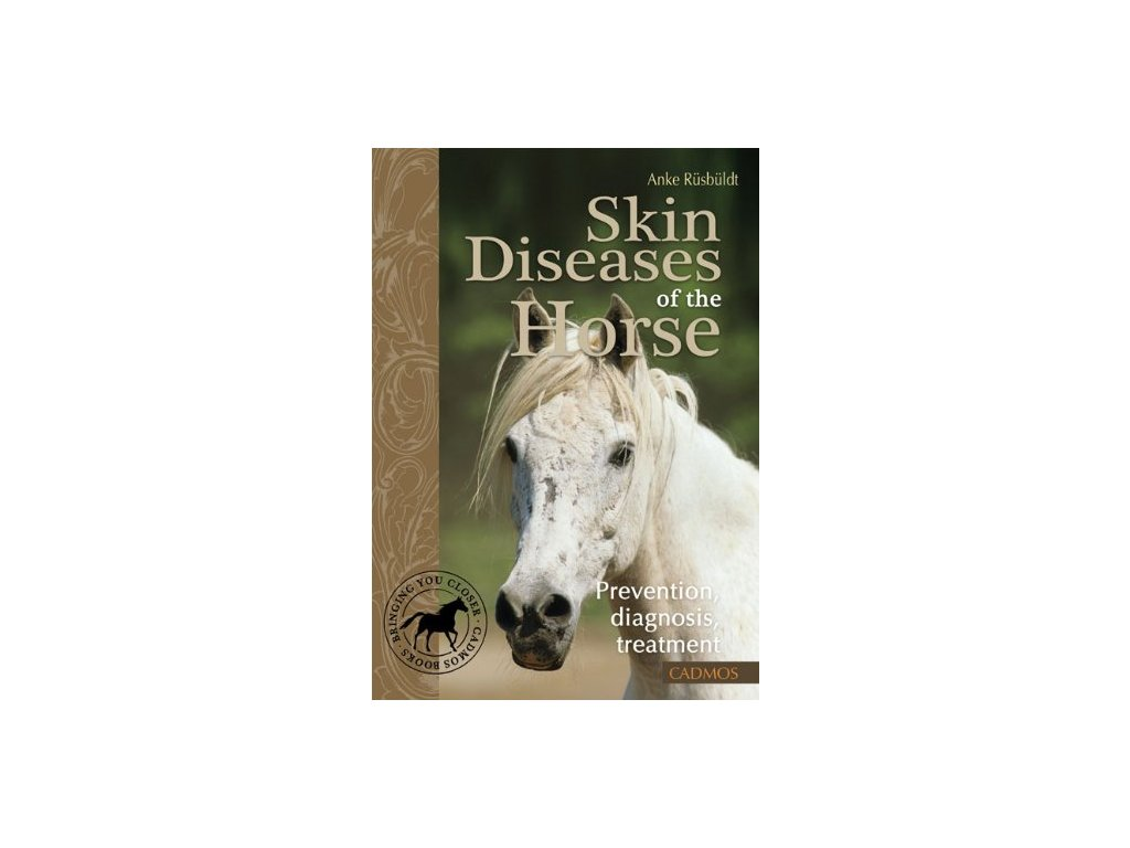 1702 skin diseases of the horse prevention diagnosis treatment anke rusbuldt