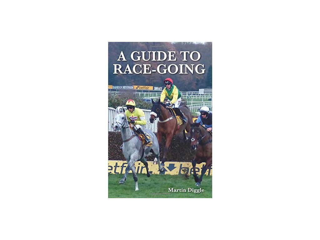 1771 a guide to race going martin diggle