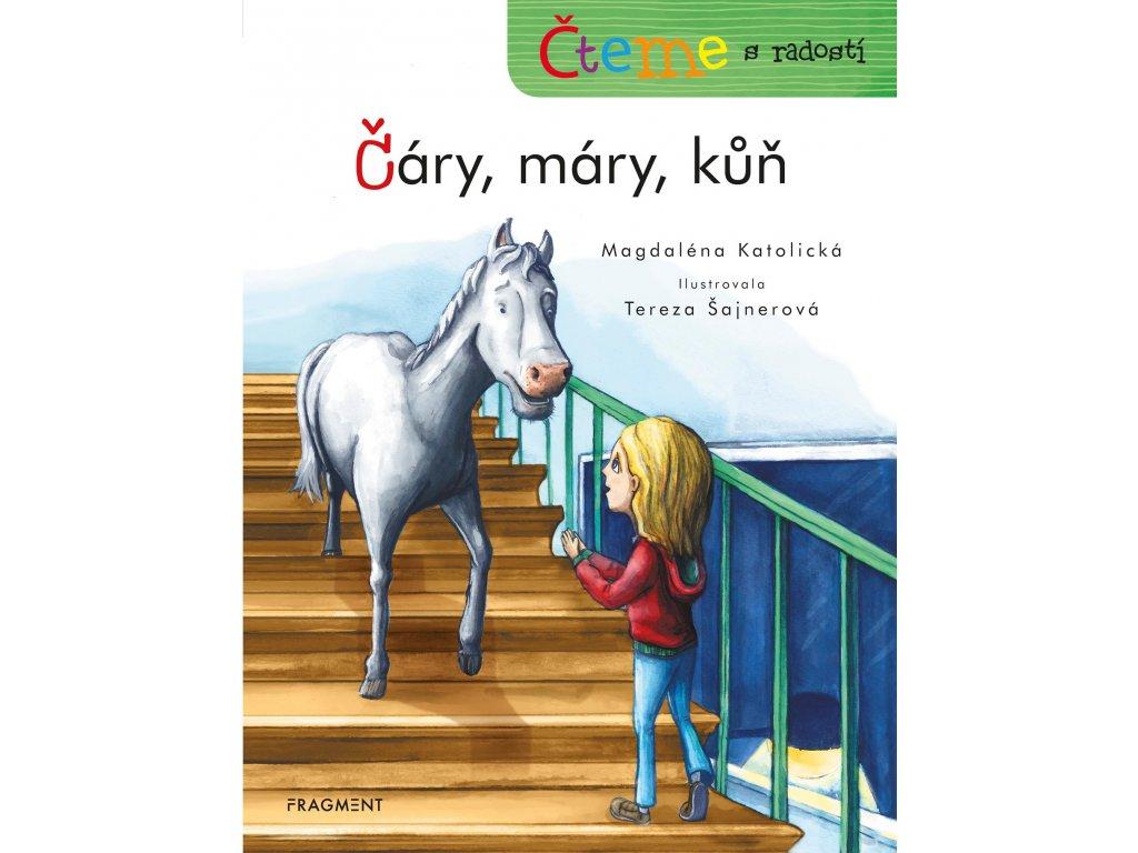 Čteme s radostí – Čáry, máry, kůň