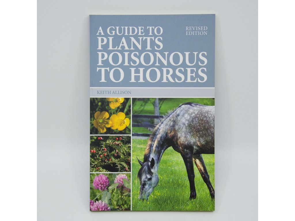 Guide to plants poisonous to Horses