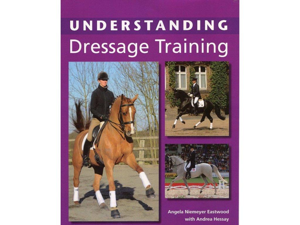2023 understanding dressage training angela niemeyer eastwood andrea hessay