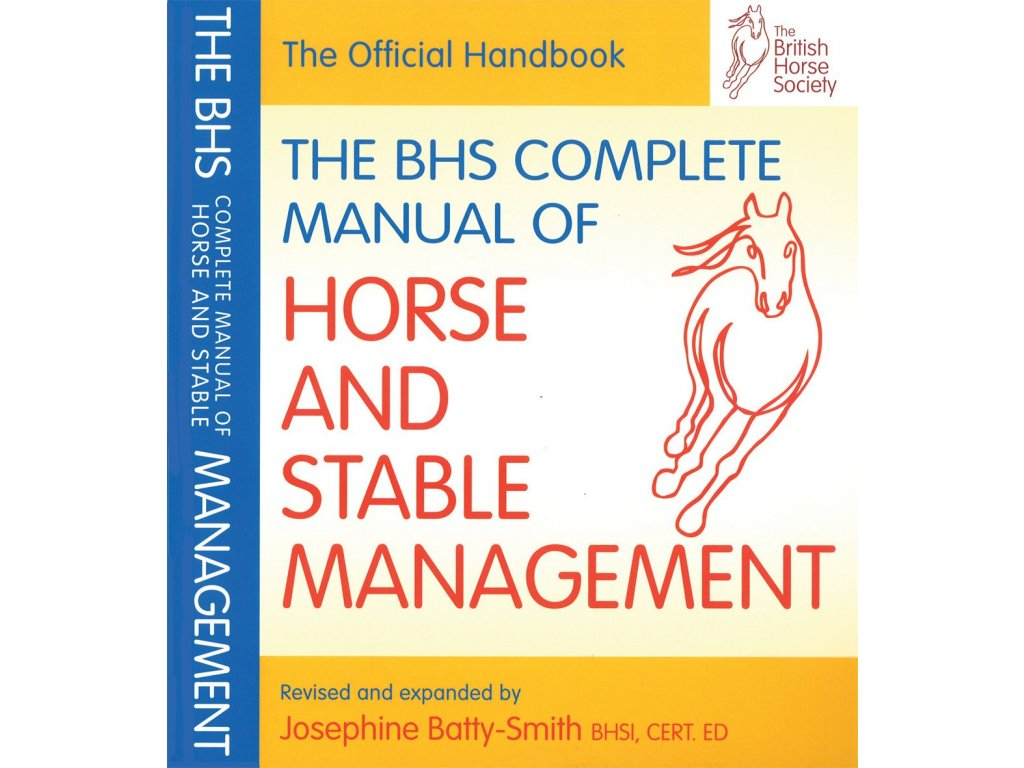 2095 bhs complete manual of horse and stable management islay auty jo batty smith