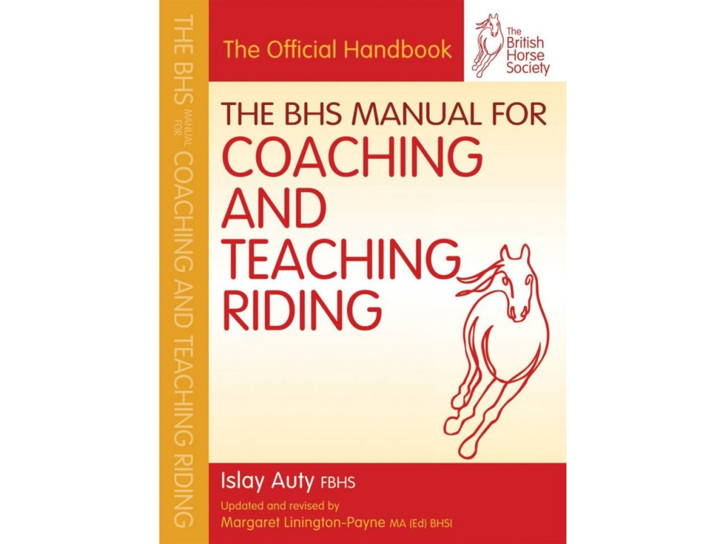 2101 the bhs manual for coaching and teaching riding islay auty fbhs