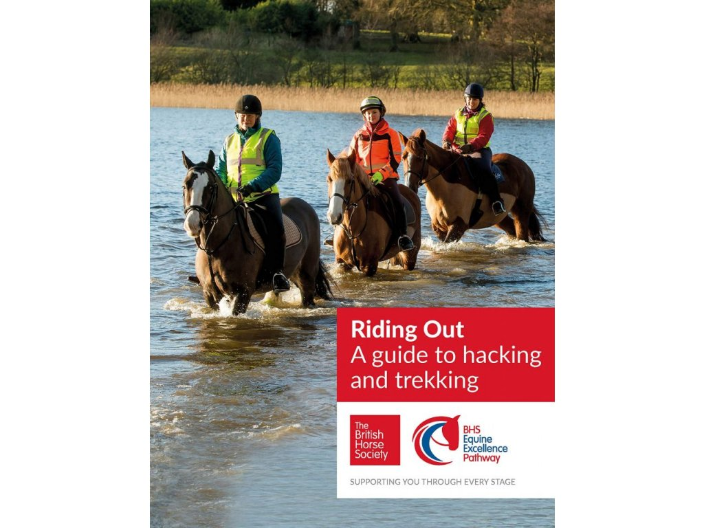 2125 bhs riding out a guide to hacking and trekking british horse society