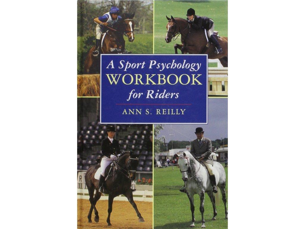 2164 a sport psychology workbook for riders ann s reilly
