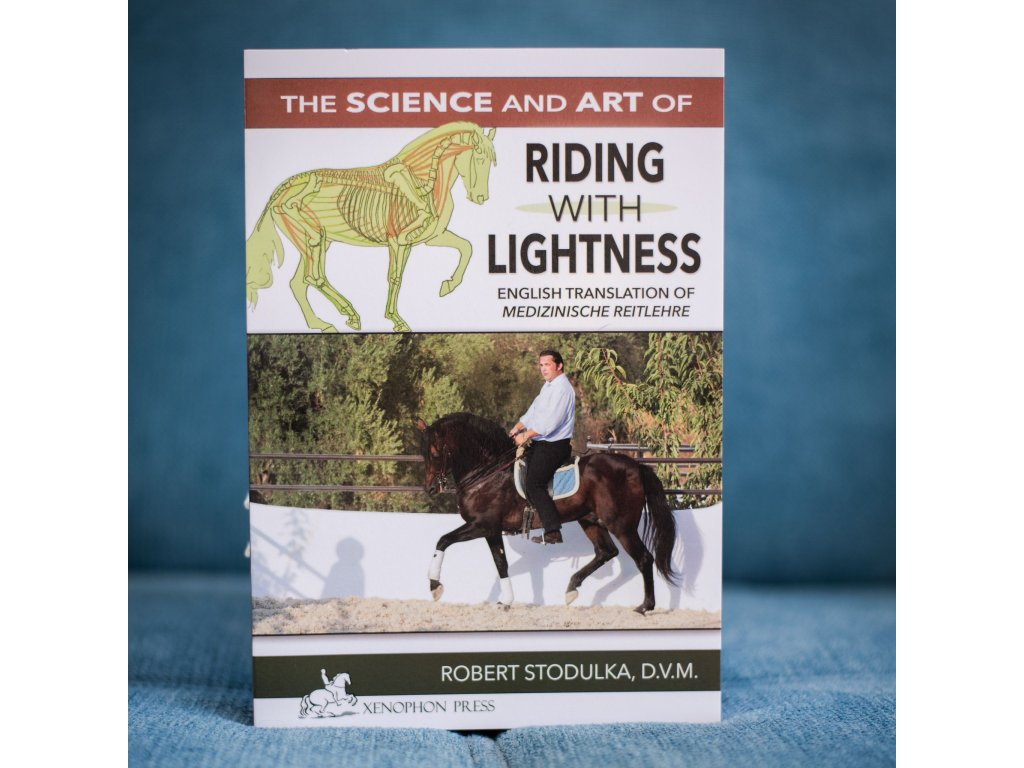 the science and art of riding with lightness robert stodulka dvm